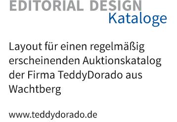 Layout für einen regelmäßig erscheinenden Auktionskatalog der Firma TeddyDorado aus Wachtberg