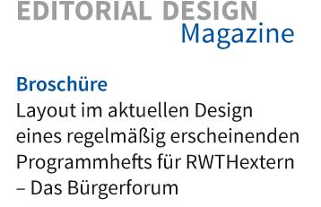Layout im aktuellen Corporate Design eines regelmäßig erscheinenden Programmheftes für RWTHextern – Das Bürgerforum der RWTH Aachen
