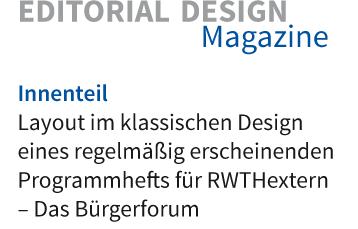 Layout im klassischen Corporate Design eines regelmäßig erscheinenden Programmheftes für RWTHextern – Das Bürgerforum der RWTH Aachen
