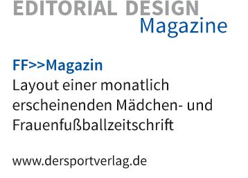 Layout einer monatlich erscheinenden Mädchen- und Frauenfußballzeitschrift